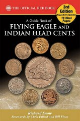 NEW BOOK: FLYING EAGLE AND INDIAN HEAD CENTS, 3RD ED.