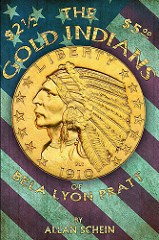 NEW BOOK: THE GOLD INDIANS OF BELA LYON PRATT