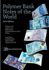 NEW BOOK: POLYMER BANKNOTES OF THE WORLD