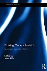 NEW BOOK: BANKING MODERN AMERICA