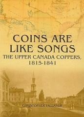 NEW BOOK: THE UPPER CANADA COPPERS, 1815-1841.