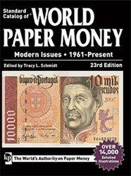 NEW BOOK: WORLD PAPER MONEY, MODERN ISSUES, 23RD ED.