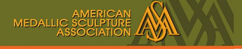 FEATURED WEB SITE: AMERICAN MEDALLIC SCULPTURE ASSOCIATION