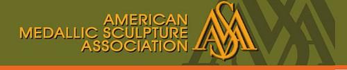 FEATURED WEB SITE: AMERICAN MEDALLIC SCULPTURE ASSOCIATION