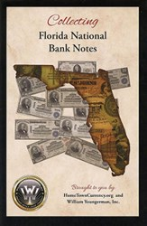 NEW BOOK: COLLECTING FLORIDA NATIONAL BANK NOTES