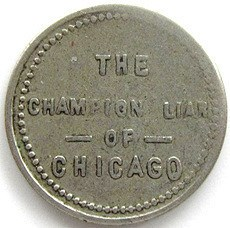 THE CHAMPION LIAR OF CHICAGO