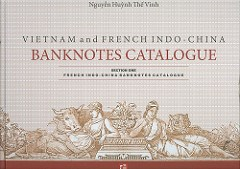 NEW BOOK: FRENCH INDO-CHINA BANKNOTES CATALOGUE