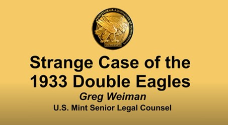 VIDEO: MINT'S WEINMAN ON THE 1933 DOUBLE EAGLE
