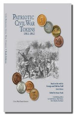 BOOK REVIEW: PATRIOTIC CIVIL WAR TOKENS 6TH ED.