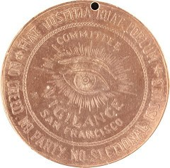 QUERY: SAN FRANCISCO COMMITTEE OF VIGILANCE MEDAL