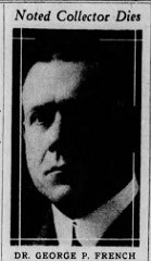 DR. GEORGE PETER FRENCH, MD (1865-1932)