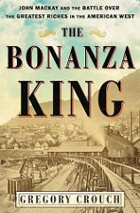 NEW BOOK: THE BONANZA KING