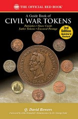NEW BOOK: GUIDE BOOK OF CIVIL WAR TOKENS, 3RD ED.
