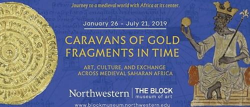 BLOCK MUSEUM CARAVANS OF GOLD EXHIBIT