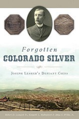 BOOK REVIEW: FORGOTTEN COLORADO SILVER