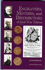NEW BOOK: ENGRAVERS, MINTERS OF CIVIL WAR TOKENS