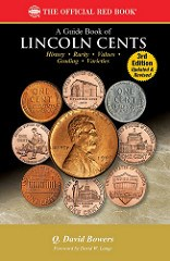 NEW BOOK: GUIDE BOOK OF LINCOLN CENTS, 3RD ED.