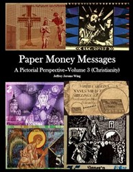 NEW BOOK: PAPER MONEY MESSAGES (CHRISTIANITY)