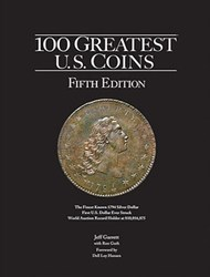 BOOK REVIEW: THE 100 GREATEST U.S. COINS