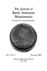 JOURNAL OF EARLY AMERICAN NUMISMATICS V2N2