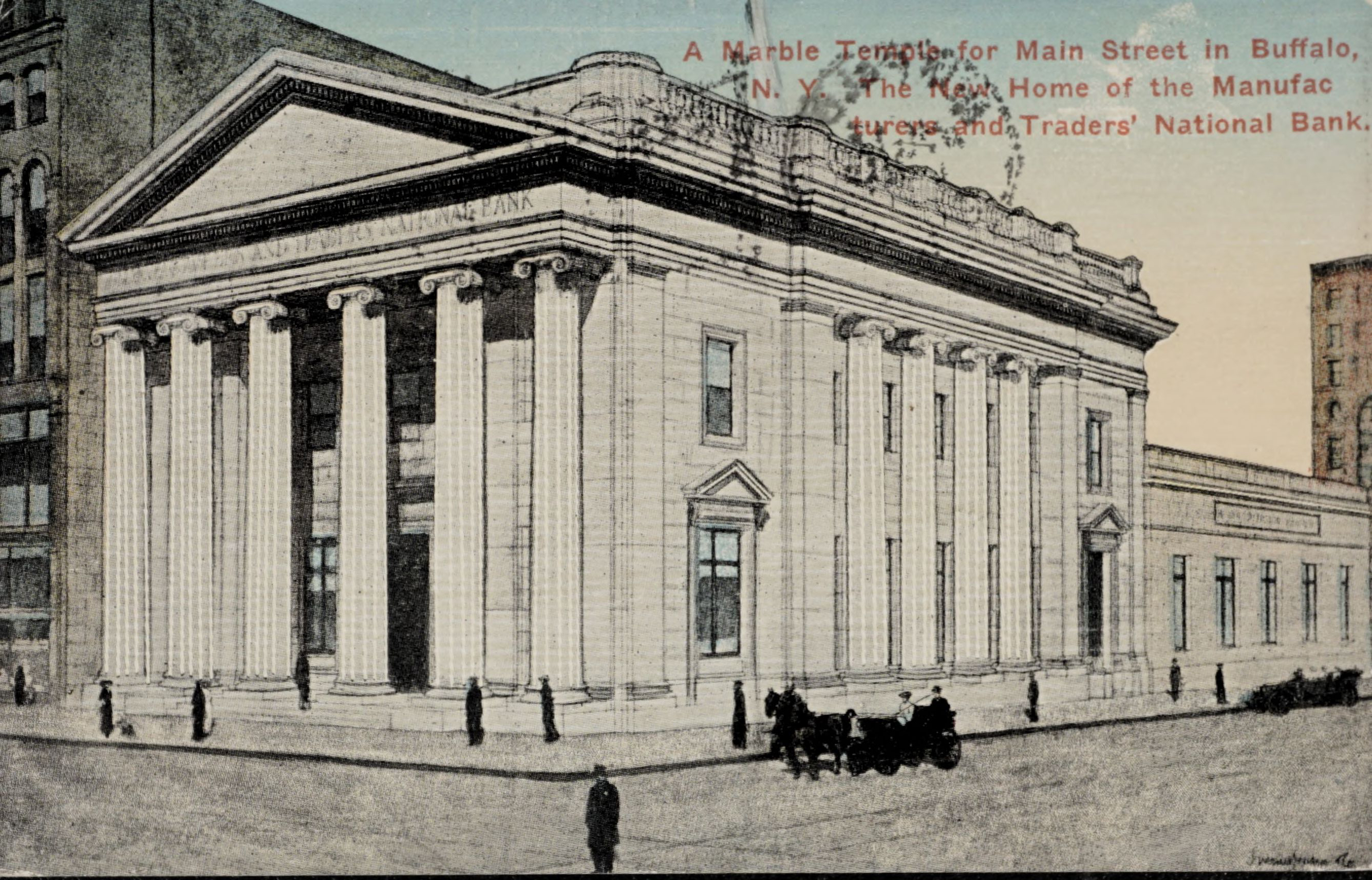 A Marble Temple for Main Street in Buffalo, N.Y. The New Home of the Manufacturers and Traders' National Bank.