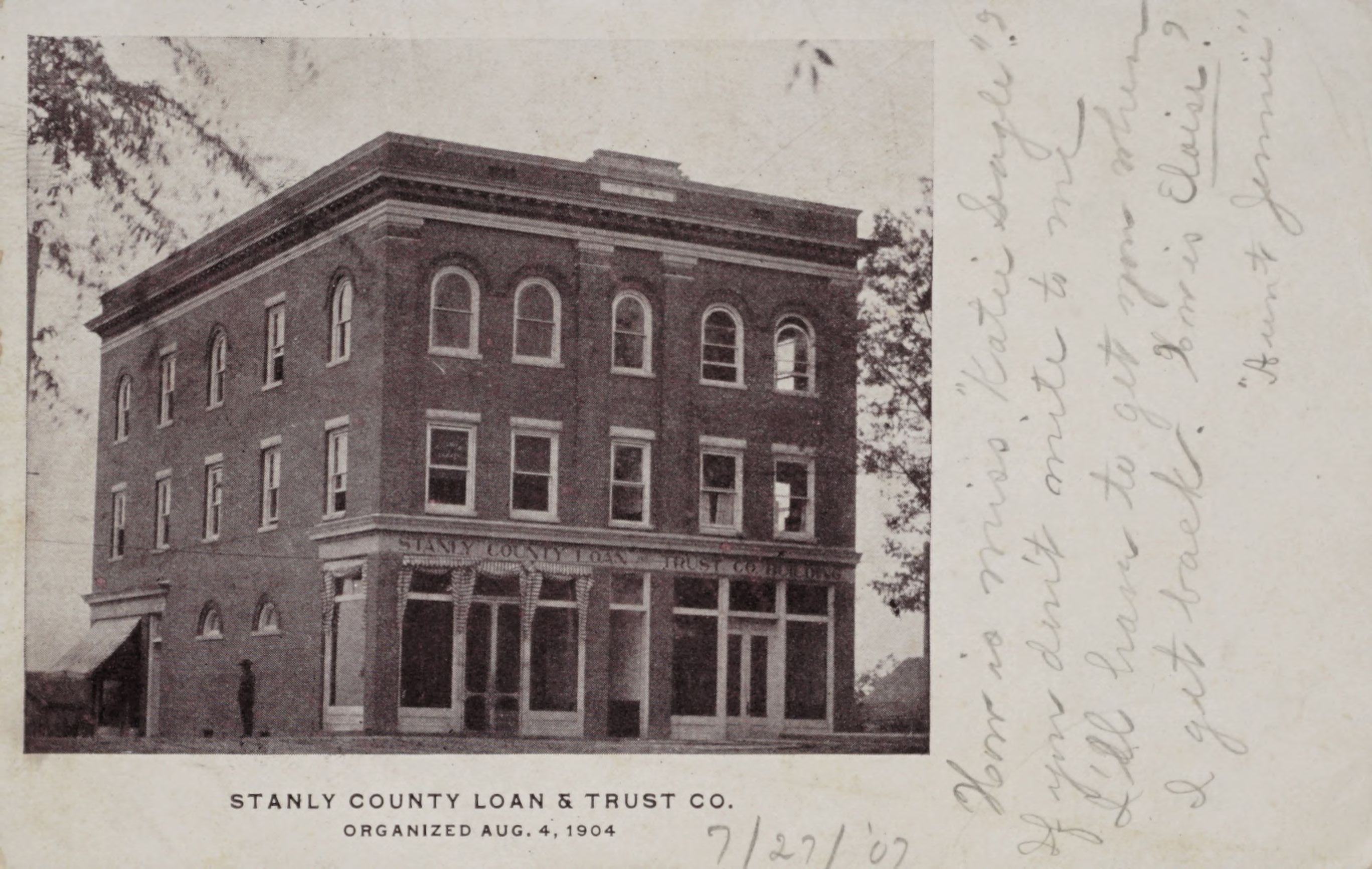 Stanly County Loan & Trust Co., Organized Aug. 4, 1904