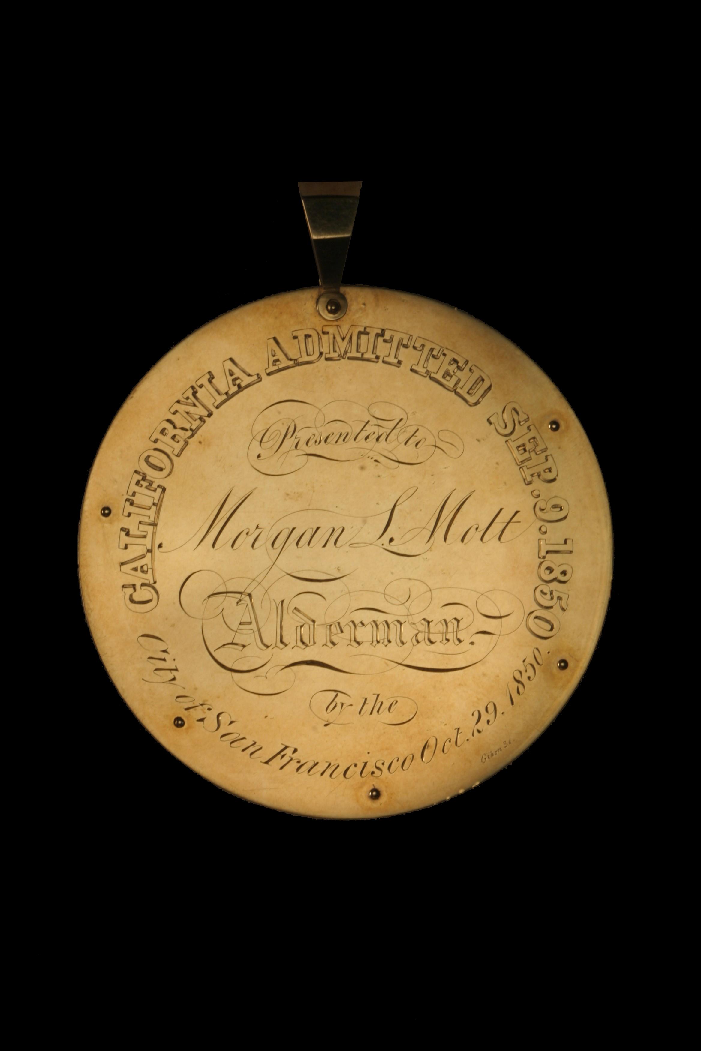 City of San Francisco to Morgan L Mott, Alderman - Gold Nugget Medal