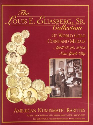 The Louis E. Eliasberg, Sr. Collection