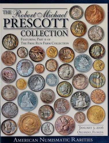 The Robert Michael Prescott Collection