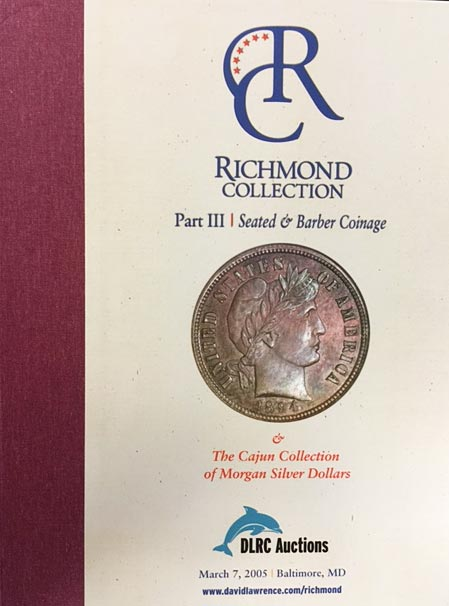 Richmond Collection, Part 3 - Seated & Barber Coinage