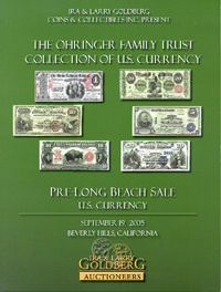The Ohringer Family Trust Collection of U. S. Currency