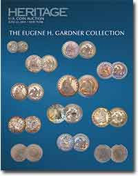 The Eugene H. Gardner Collection of US Coins Signature Auction (pg. 31)