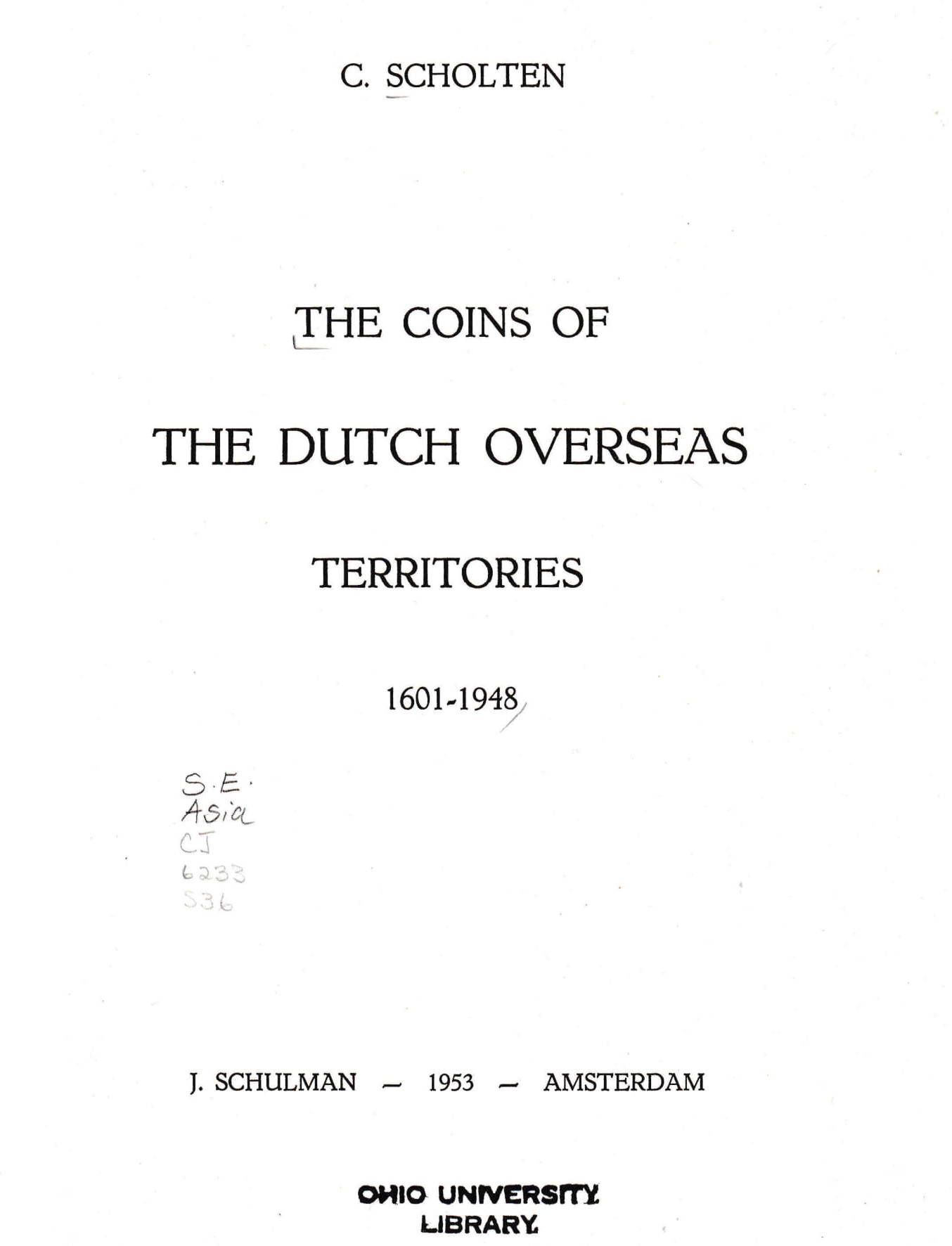Coins Of The Dutch Overseas Territories, 1601-1948