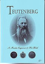 BOOK REVIEW: TEUTENBERG: A MASTER ENGRAVER AND HIS WORK
