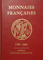 BOOK REVIEW: MONNAIES FRANCAISES 1789-2009 BY VICTOR GADOURY