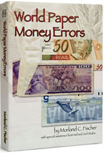 BOOK REVIEW: WORLD PAPER MONEY ERRORS BY MORLAND FISCHER