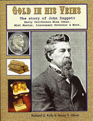 NEW BOOK: GOLD IN HIS VEINS: THE STORY OF JOHN DAGGETT