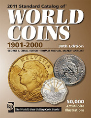 NEW EDITION: THE 2011 STANDARD CATALOG OF WORLD COINS 1901-2000