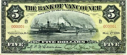 ARTICLE HIGHLIGHTS BANK OF VANCOUVER SERIAL NO. 1 BANKNOTE