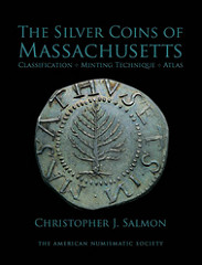 NEW BOOK: THE SILVER COINS OF MASSACHUSETTS