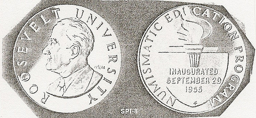 MORE ON THE ROOSEVELT UNIVERSITY COURSE IN NUMISMATICS