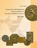NEW BOOK: FRENCH MEDALLIC ART 1870-1940