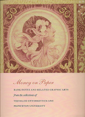 PRINCETON 'MONEY ON PAPER' EXHIBIT LECTURE AND RECEPTION HELD