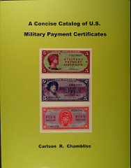 BOOK REVIEW: A CONCISE CATALOG OF U.S. MILITARY PAYMENT CERTIFICATES