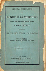 ORMSBY'S 1862 'HARVEST OF COUNTERFEITERS'